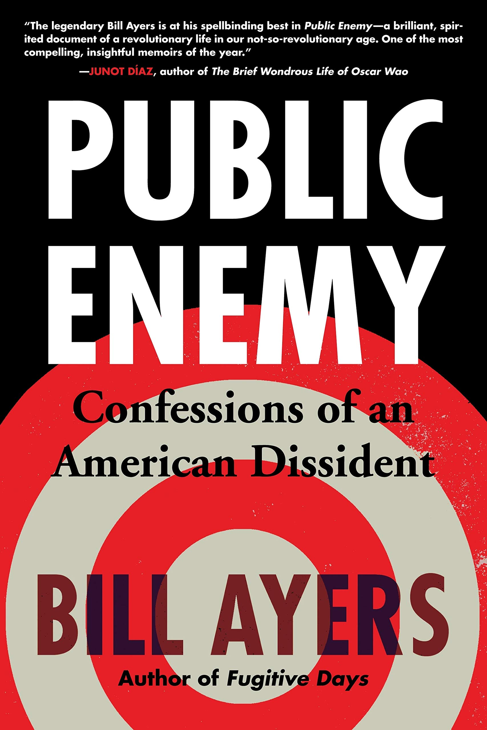 Download Public Enemy: Confessions of an American Dissident pdf epub