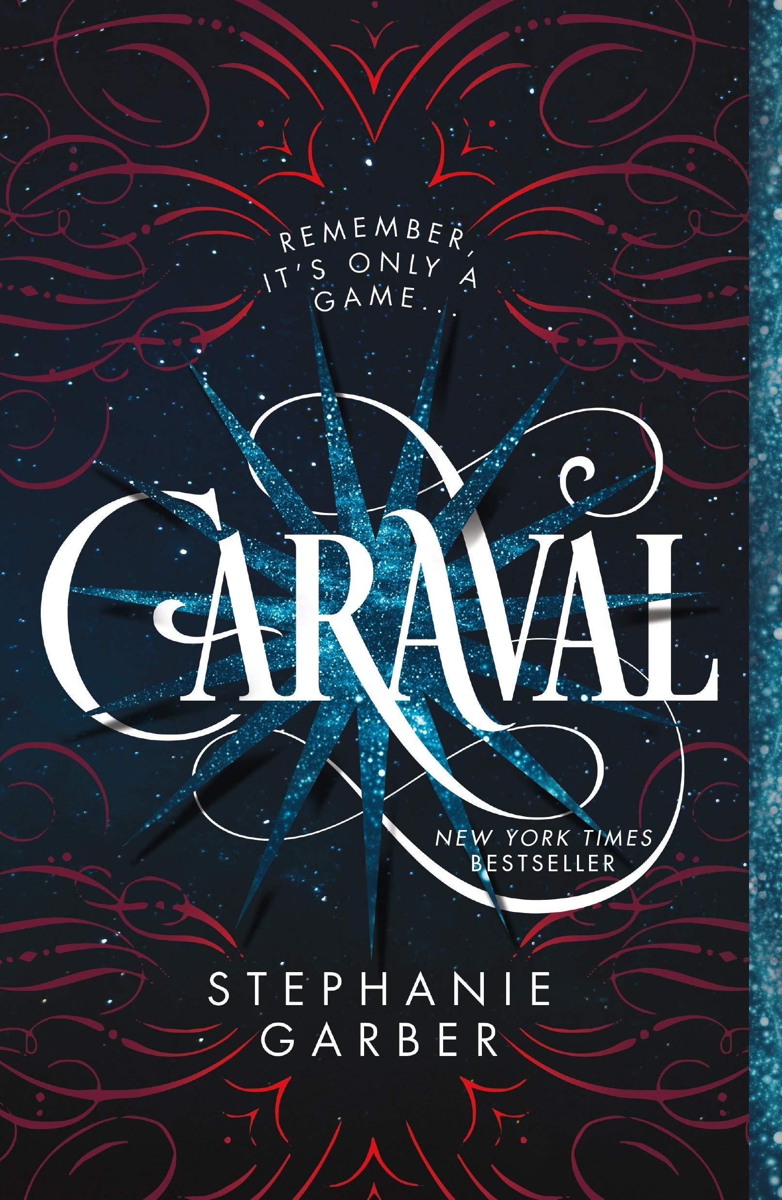 Caraval (Caraval, 1): Amazon.co.uk: Garber, Stephanie: Books