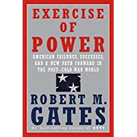 Exercise of Power: American Failures, Successes, and a New Path Forward in the Post-Cold...