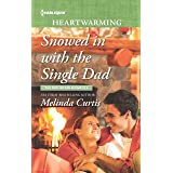 Snowed in with the Single Dad: A Clean Romance (The Mountain Monroes Book 2)