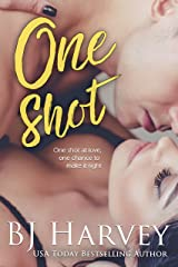 One Shot (Chances Book 1) Kindle Edition
