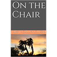 On the Chair (English Edition)