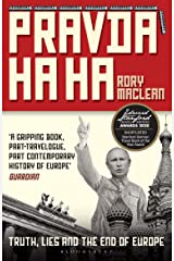 Pravda Ha Ha: Truth, Lies and the End of Europe Kindle Edition