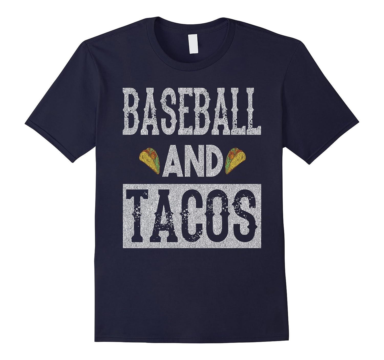 Baseball and Tacos Funny Taco Distressed T-Shirt-TH