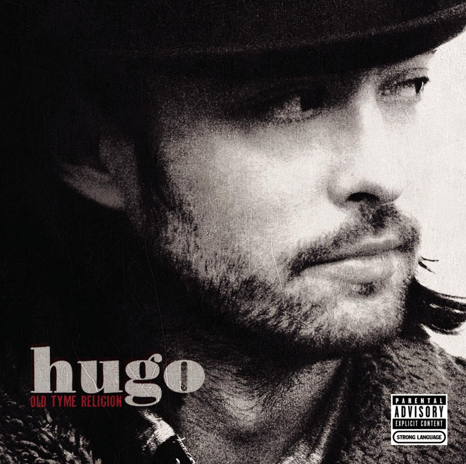 CD : Hugo - Old Tyme Religion [explicit Content] (CD)