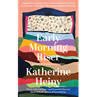 Early Morning Riser: The bittersweet, hilarious and feel-good new novel from the author of Standard Deviation (English…
