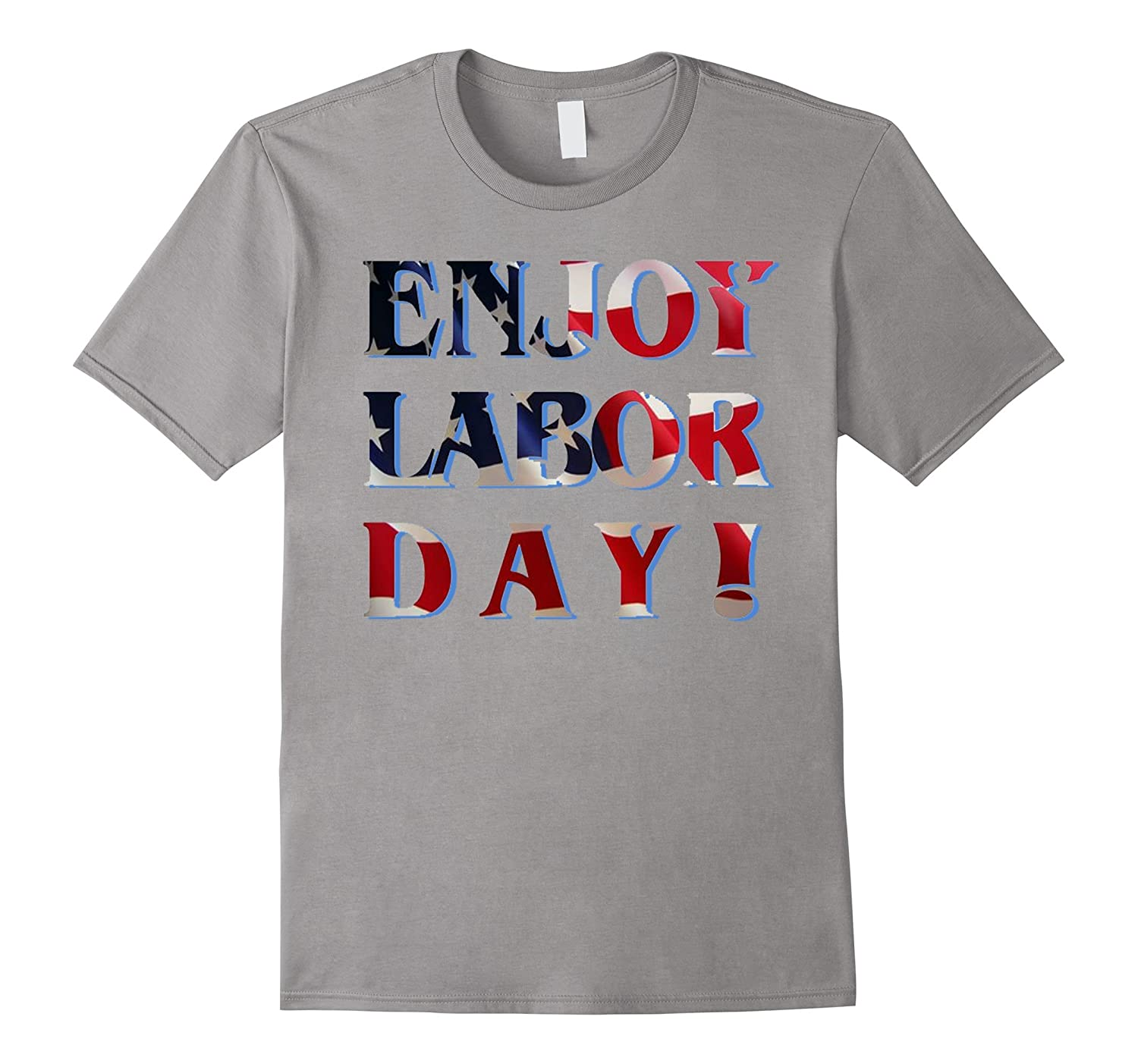 Enjoy Labor Day T-Shirt, America's Labor Day Tee-BN