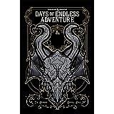 Dungeons & Dragons: Days of Endless Adventure (DUNGEONS & DRAGONS Baldur's Gate)