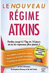 Le Nouveau Régime Atkins (Guides pratiques) (French Edition) Kindle Edition