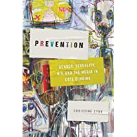Prevention: Gender, Sexuality, HIV, and the Media in Côte d'Ivoire (Abnormalities...