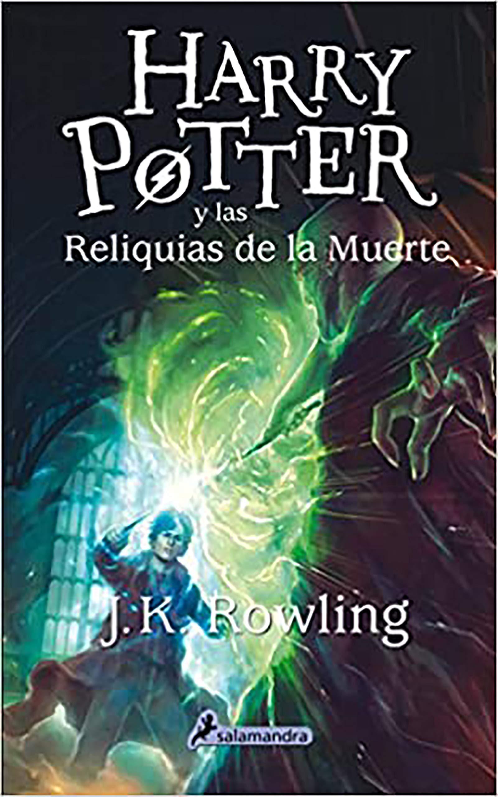 Harry Potter y las Reliquias de la Muerte / Harry Potter and the Deathly  Hallows (Spanish Edition): Rowling, J.K.: 9788498387001: Amazon.com: Books