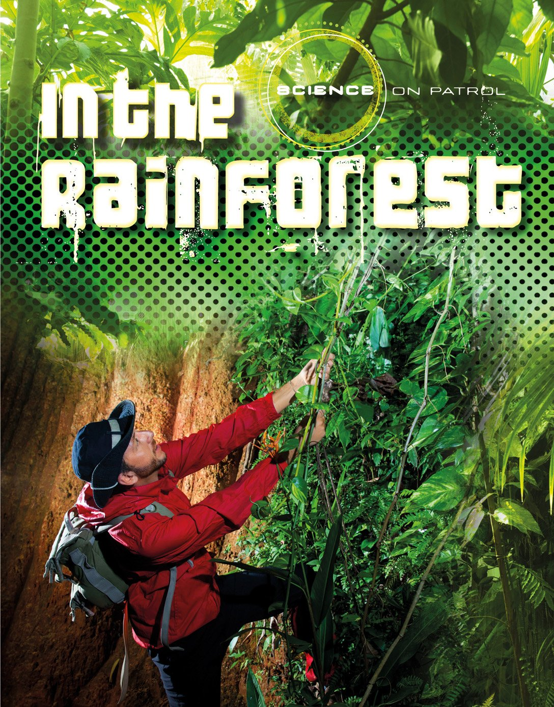 In the Rainforest (Science on Patrol) pdf