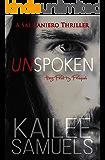 Unspoken (Hey Pretty Prequel): A Sal Raniero Thriller