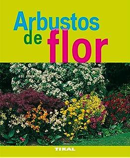 Arbustos de flor / Flowering Shrubs (Jardineria Y Plantas / Gardening & Plants) (