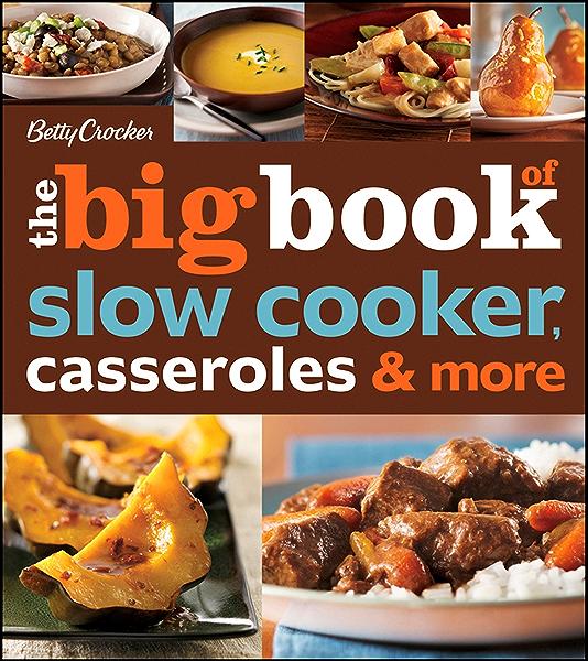 Amazon Com Betty Crocker The Big Book Of Slow Cooker Casseroles More Betty Crocker Big Book 3 Ebook Betty Crocker Kindle Store