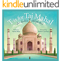 T is for Taj Mahal: An India Alphabet (Discover the World)