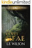 To Covet The Fae (The Kincaid Werewolves Book 1)