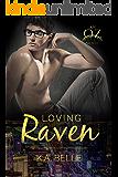 Loving Raven (Oz-Vegas Trilogy Book 2)