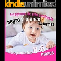 Libro para bebés 0 - 6 meses   Imagenes de alto contraste negro y blanco   Las formas: Estimulación visual para bebés y…