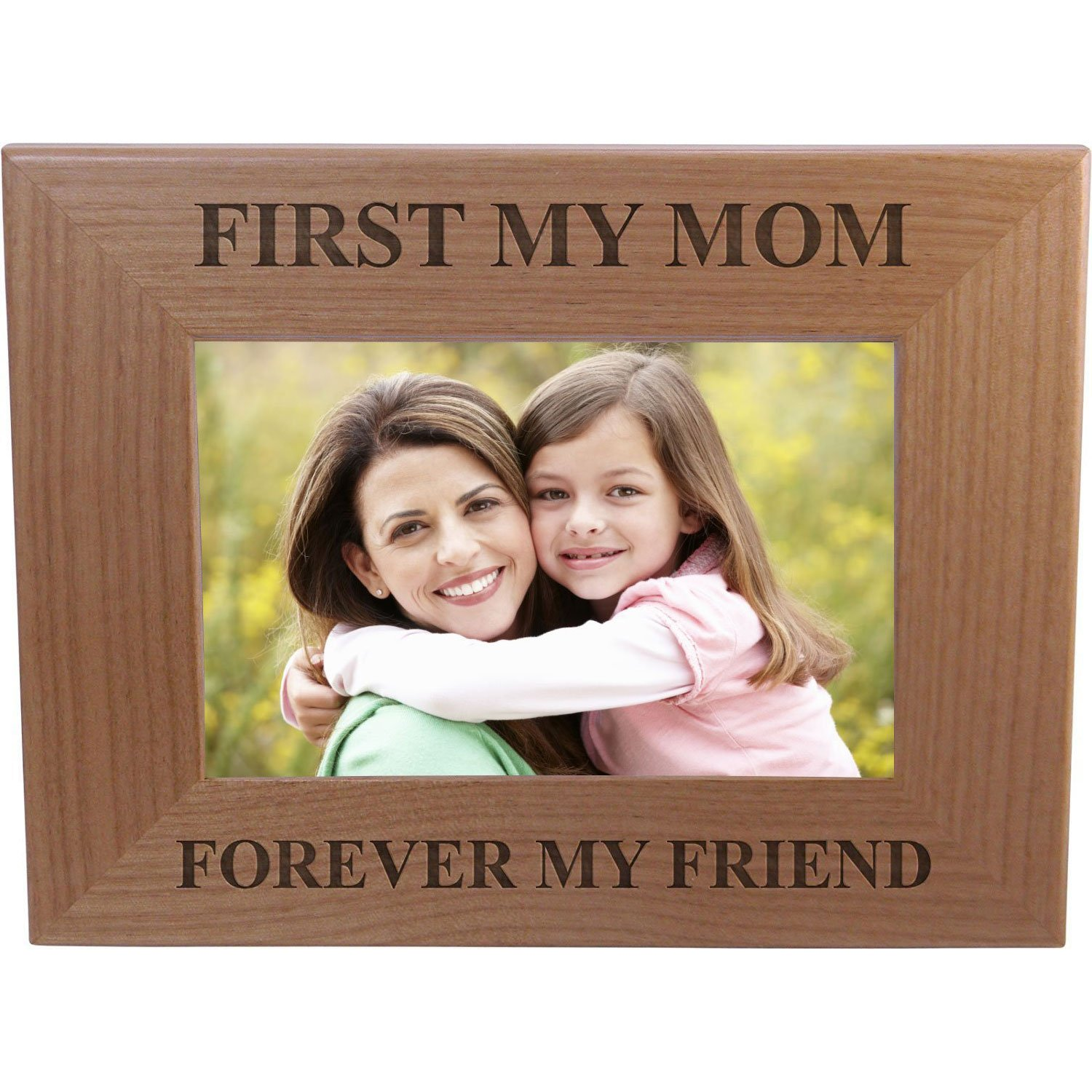 Amazon.com: First My Mom Forever My Friend 4x6 Inch Wood Picture ...