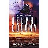 Delphi Colony (Delphi in Space Book 8)
