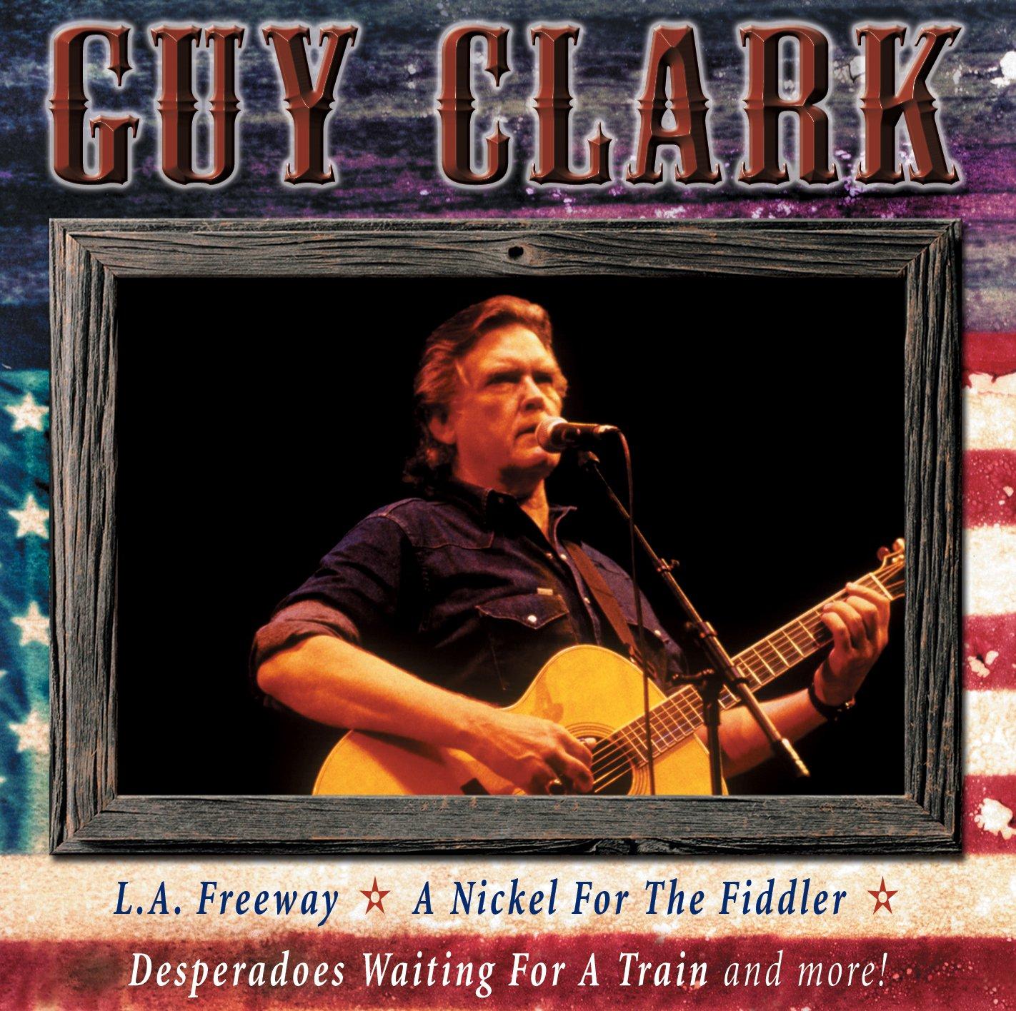 Guy Clark All American Country Guy Clark Amazon Com Music