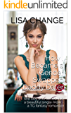 How I Became a Gender Swapped Daddy Dater: (the boy who turned into a beautiful single mom - a TG fantasy romance)