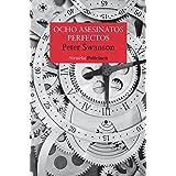 Ocho asesinatos perfectos (Nuevos Tiempos nº 480) (Spanish Edition)