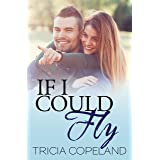 If I Could Fly (Being Me Book 2)