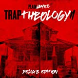 Trap Theology 2 (Deluxe Edition)