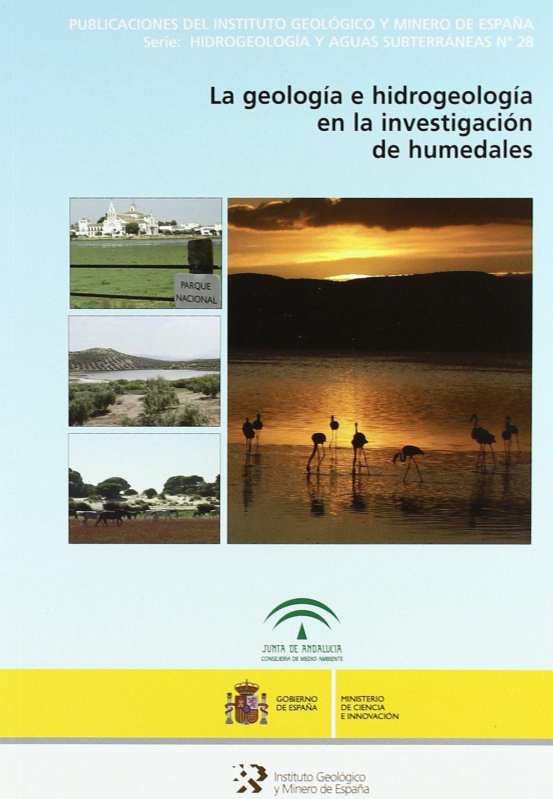 La geología e hidrogeología en la investigación de humedales: 28 Hidrogeología y aguas subterráneas: Amazon.es: Lopez, Fornes: Libros