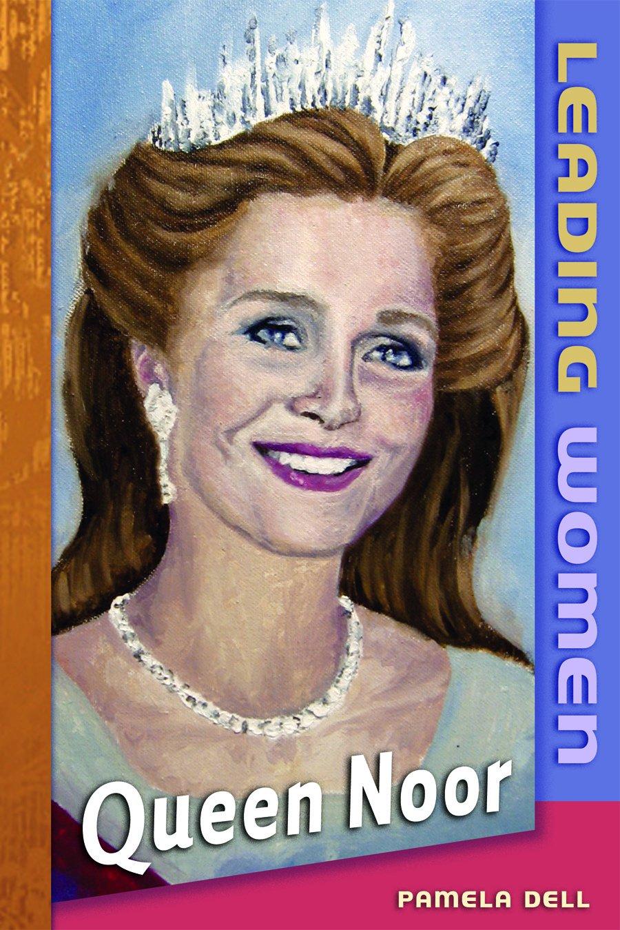 Queen Noor (Leading Women) ebook