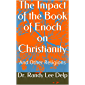 The Impact of the Book of Enoch on Christianity: And Other Religions (English Edition)