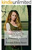 Glenys, The Cartographer's Daughter: A Romance Novella