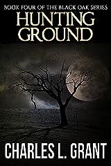 Black Oak 4: Hunting Ground Kindle Edition