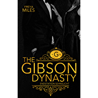 The Gibson Dynasty: Endstation Sehnsucht (German Edition)