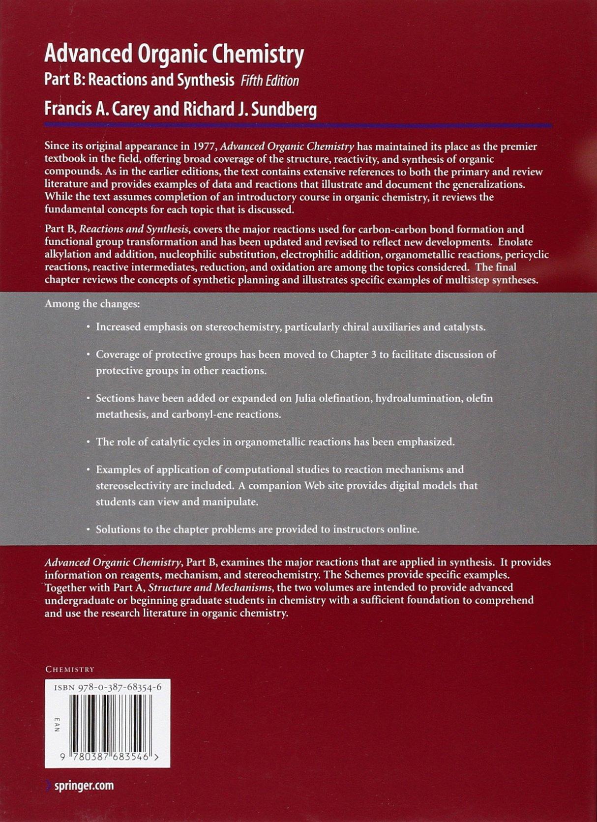 Advanced Organic Chemistry: Part B: Reaction and Synthesis: Francis A.  Carey, Richard J. Sundberg: 9780387683546: Books - Amazon.ca