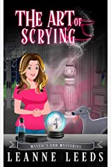 The Art of Scrying (Mystic's End Mysteries Book 4) Kindle Edition
