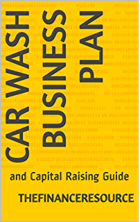 Amazon car wash business 101 the 1 car wash start up guide car wash business plan and capital raising guide fandeluxe Gallery
