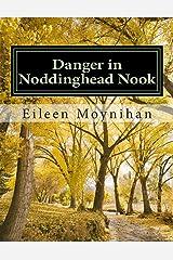 Danger in Noddinghead Nook Paperback