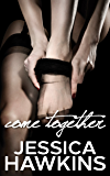 Come Together (The Cityscape Series Book 3)