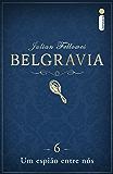 Belgravia: Um espião entre nós (Capítulo 6)