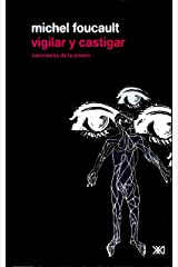 Vigilar y castigar (Spanish Edition) Kindle Edition