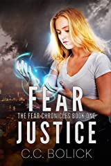 Fear Justice (The Fear Chronicles Book 1) Kindle Edition