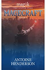 Magecraft (Magik: The Avatar Wars Book 1)