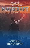 Magecraft (Magik: The Avatar Wars Book 1)