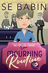 Mourning Routine: A Good Clean Fun Cozy Mystery (The Funeral Fakers Book 1) Kindle Edition
