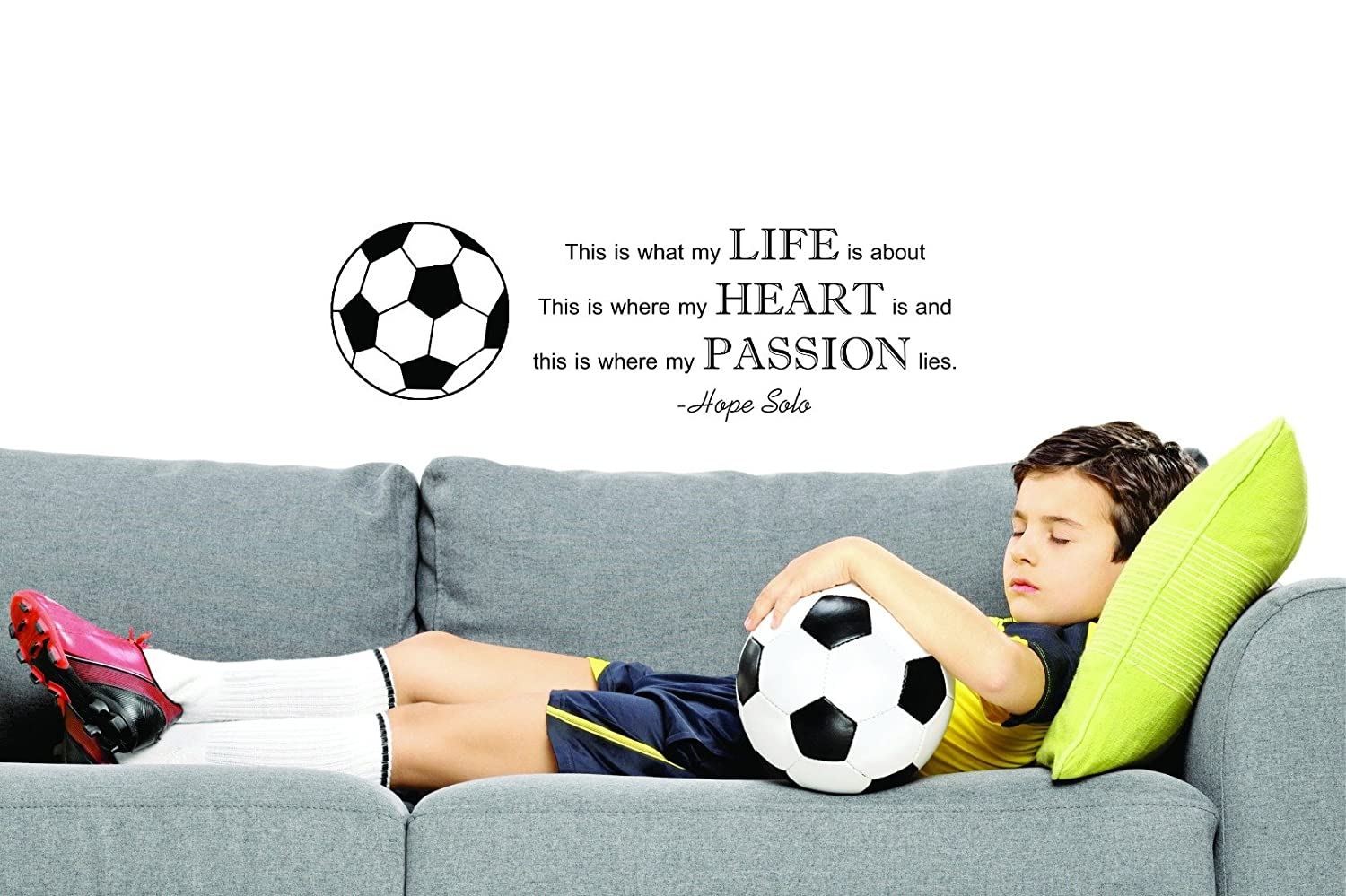 Black Hope Solo Quote Soccer Sports Vinyl Wall Decal Sticker Design with Vinyl JER 309 1 This is What My Life is About Where My Heart is /& Where My Passion Lies 10 x 20