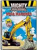 Mighty Machines: Mega Machines