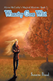 Alyssa Mccarthy's Magical Missions: Book 2: Wizardry Goes Wild